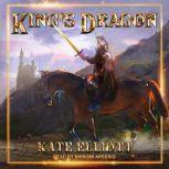 King's Dragon, Kate Elliott