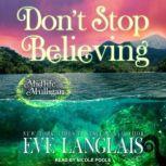 Don't Stop Believing A Paranormal Women's Fiction Novel, Eve Langlais