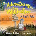 The Adventures of Wilhelm, A Rat's Tale, Maria Ritter