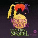 Hocus Pocus and the All-New Sequel, Disney Press; A. W. Jantha