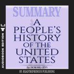 Summary of A People's History of the United States by Howard Zinn, Readtrepreneur Publishing