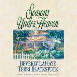 Seasons Under Heaven, Beverly LaHaye