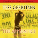 The Apprentice A Rizzoli & Isles Novel, Tess Gerritsen
