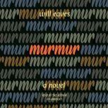 Murmur, Will Eaves