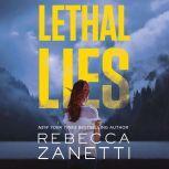 Lethal Lies, Rebecca Zanetti