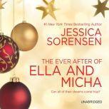 The Ever After of Ella and Micha, Jessica Sorensen