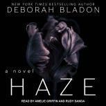 Haze, Deborah Bladon