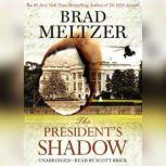 The President's Shadow, Brad Meltzer