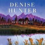 Saving Grace, Denise Hunter