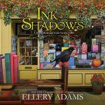 Ink and Shadows, Ellery Adams