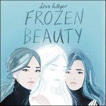 Frozen Beauty, Lexa Hillyer