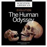 Evolution The Human Odyssey, Scientific American