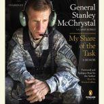 My Share of the Task A Memoir, General Stanley McChrystal