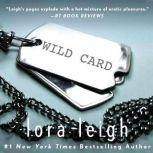 Wild Card, Lora Leigh