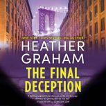 The Final Deception, Heather Graham