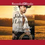 Marry Me By Sundown, Johanna Lindsey