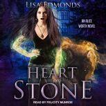 Heart of Stone, Lisa Edmonds