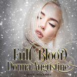 Full Blood, Donna Augustine