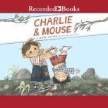 Charlie & Mouse, Laurel Snyder