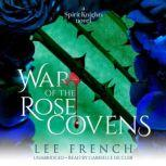 War of the Rose Covens, Lee French