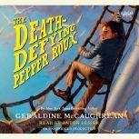 The Death-Defying Pepper Roux, Geraldine McCaughrean