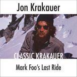 Mark Foo's Last Ride, Jon Krakauer