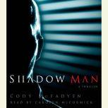 Shadow Man, Cody McFadyen