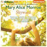 Skyward, Mary Alice Monroe