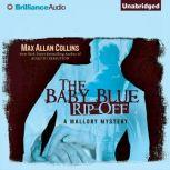 The Baby Blue Rip-Off, Max Allan Collins