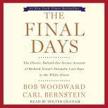 The Final Days, Bob Woodward