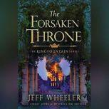 The Forsaken Throne, Jeff Wheeler