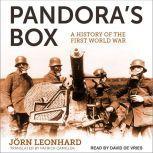 Pandora's Box: A History of the First World War, Jorn Leonhard