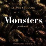 Monsters a reckoning, Alison Croggon