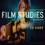 Film Studies, Second Edition An Introduction, Ed Sikov
