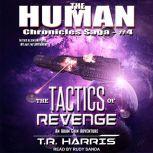 The Tactics of Revenge, T.R. Harris