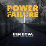Power Failure, Ben Bova