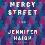 Mercy Street A Novel, Jennifer Haigh