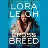 Cross Breed, Lora Leigh
