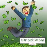 Kids' Book for Boys Diary of a Man in a Search for Happiness, Jeff Child