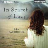 In Search of Lucy, Lia Fairchild