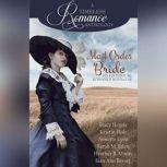 Mail Order Bride Collection Six Historical Romance Novellas, Stacy Henrie