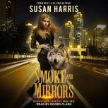 Smoke and Mirrors, Susan Harris