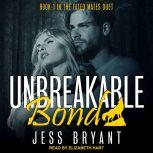 Unbreakable Bond, Jess Bryant