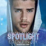 Spotlight, Eden Finley