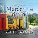 Murder in an Irish Pub, Carlene O'Connor
