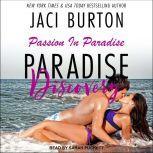 Paradise Discovery, Jaci Burton