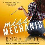 Miss Mechanic, Emma Hart