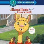 Llama Llama Loses a Tooth, Anna Dewdney