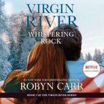Whispering Rock A Virgin River Novel, Robyn Carr