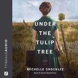 Under the Tulip Tree, Michelle Shocklee